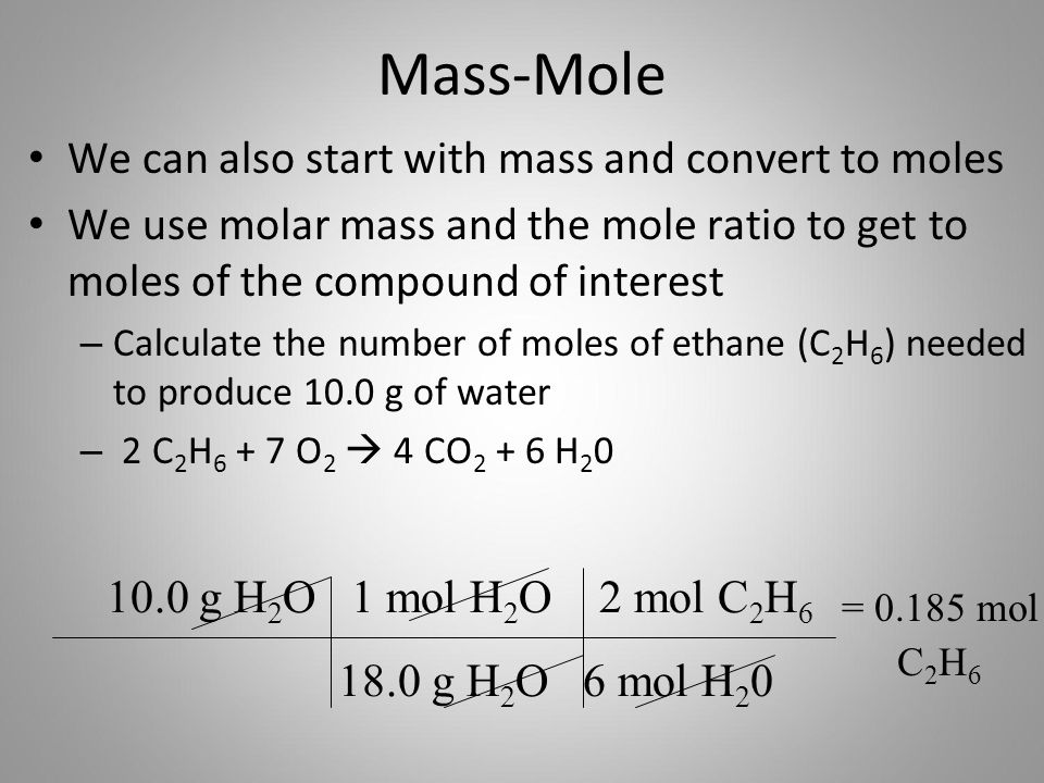 Mass-Mole We can also start with mass and convert to moles