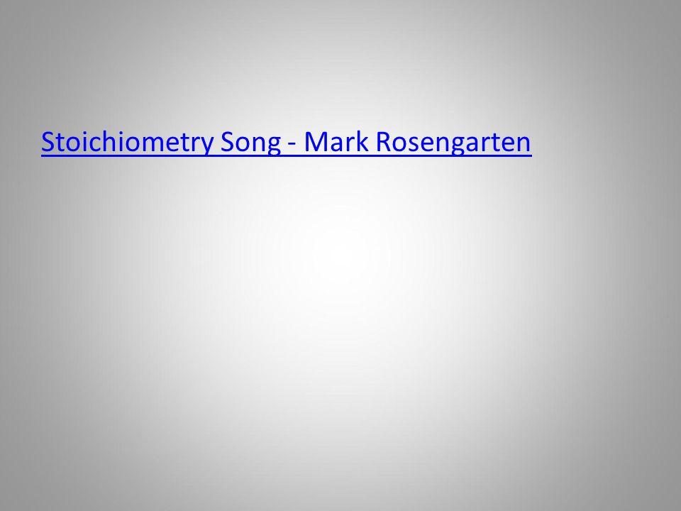 Stoichiometry Song - Mark Rosengarten