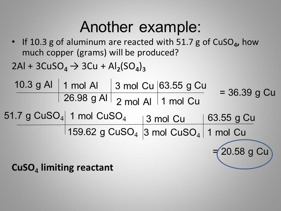 Another example: 2Al + 3CuSO4 → 3Cu + Al2(SO4)3