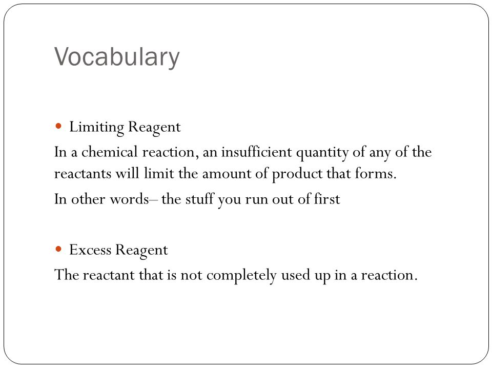 Vocabulary Limiting Reagent