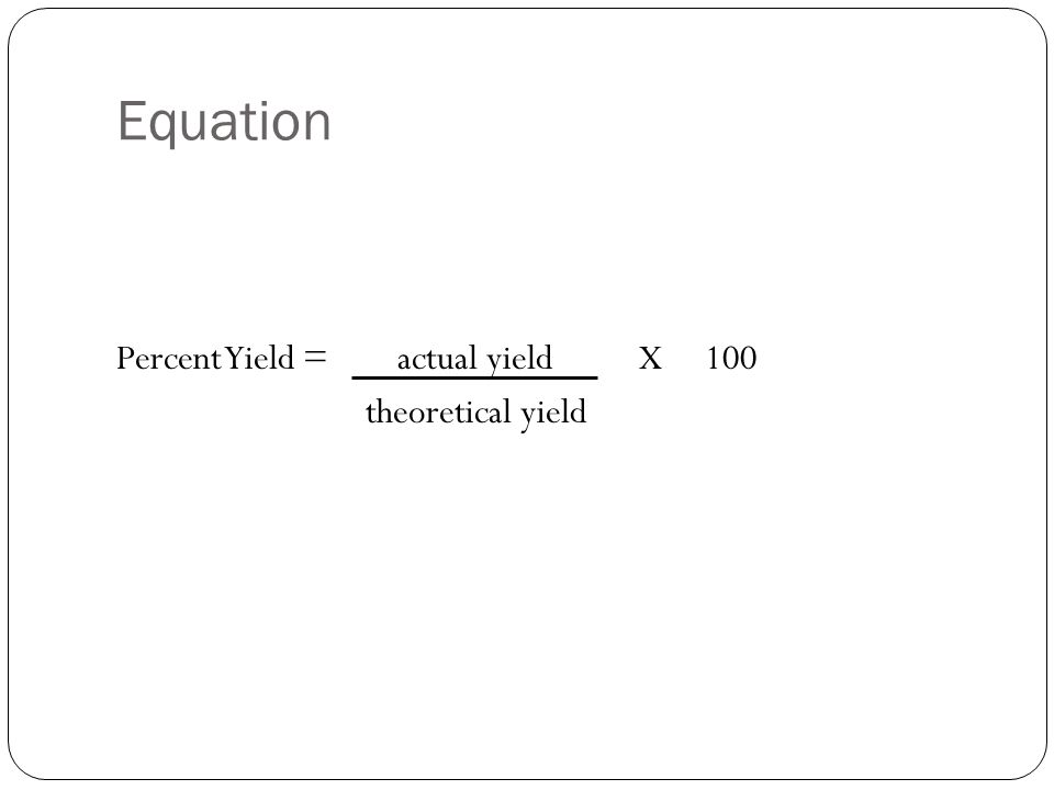 Limiting Reagents and Percent Yield - ppt video online ...