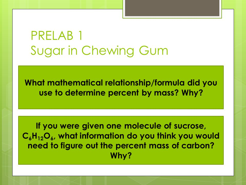 PRELAB 1 Sugar in Chewing Gum