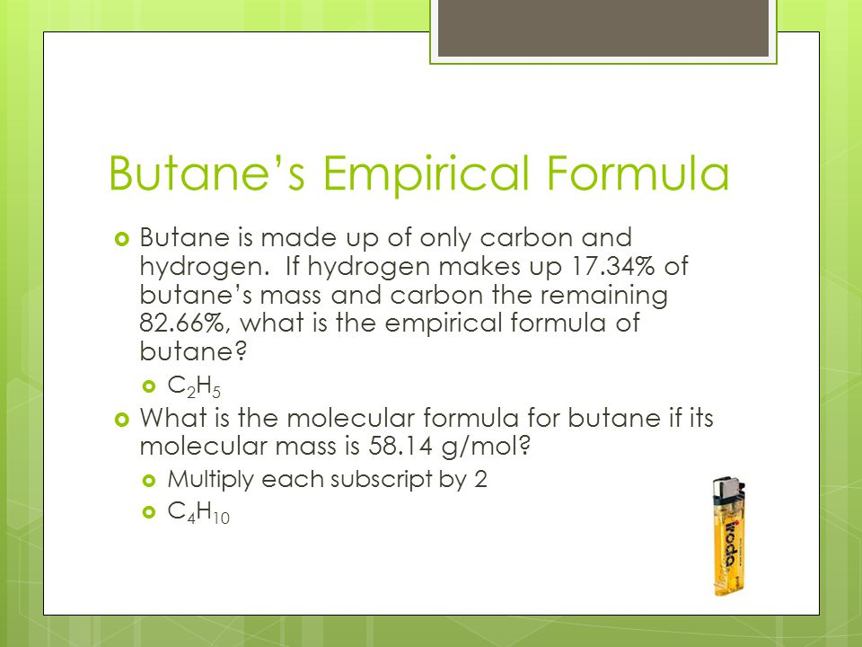 Butane's Empirical Formula