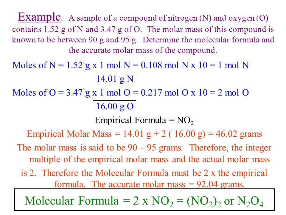 Molecular Formula = 2 x NO2 = (NO2)2 or N2O4