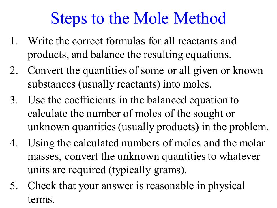 Steps to the Mole Method