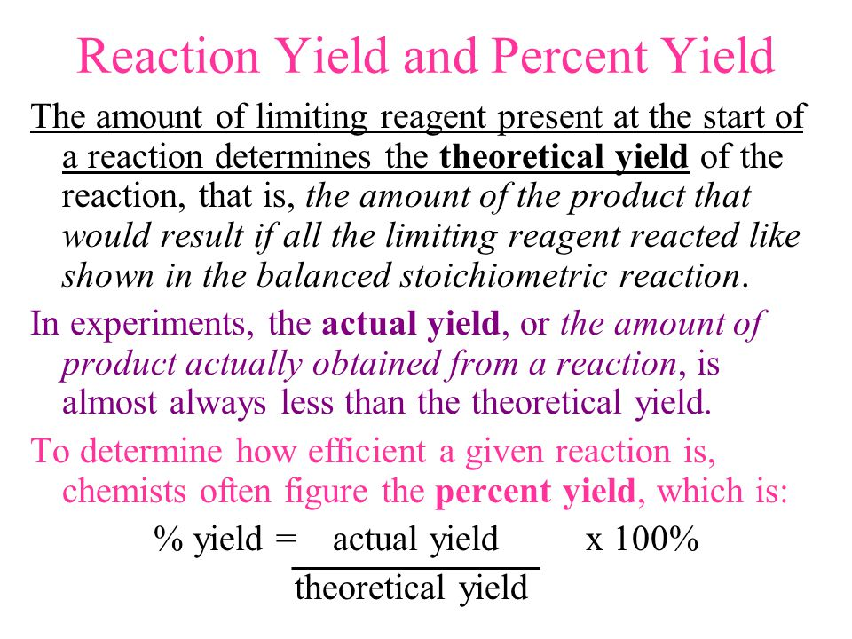 Reaction Yield and Percent Yield
