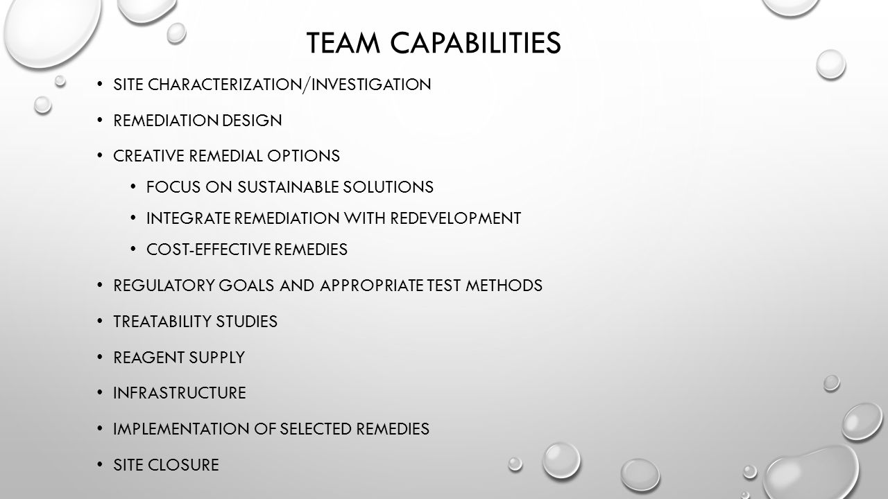 Team Capabilities Site characterization/investigation