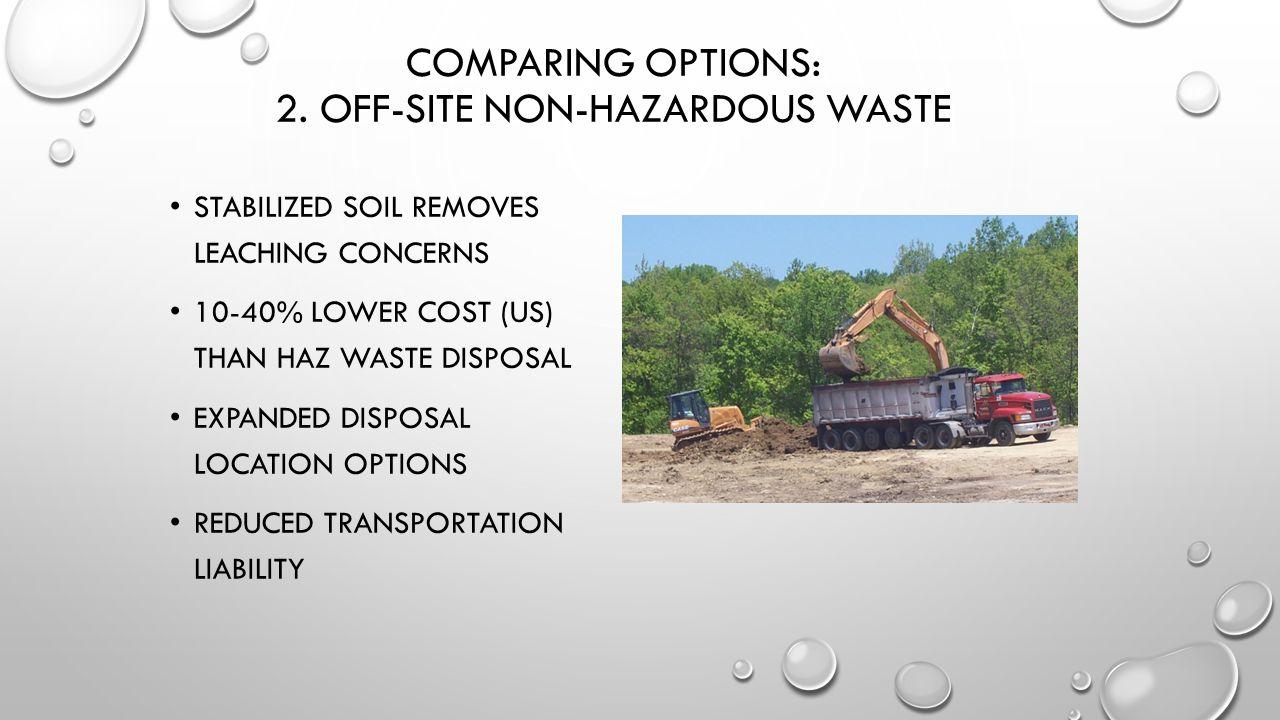 Comparing Options: 2. Off-Site Non-Hazardous Waste