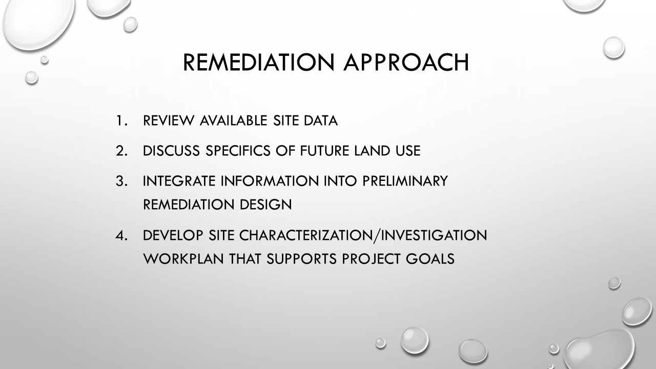 Remediation Approach Review available site data