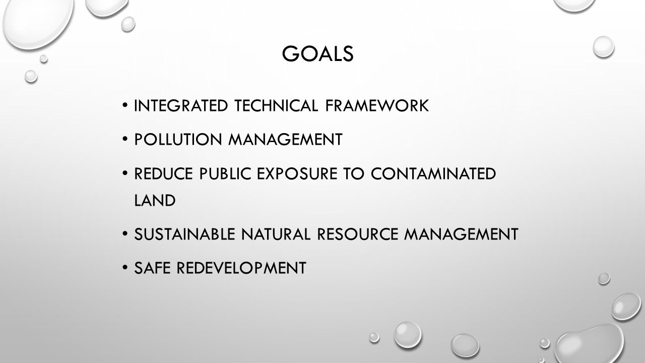 Goals Integrated technical framework Pollution management