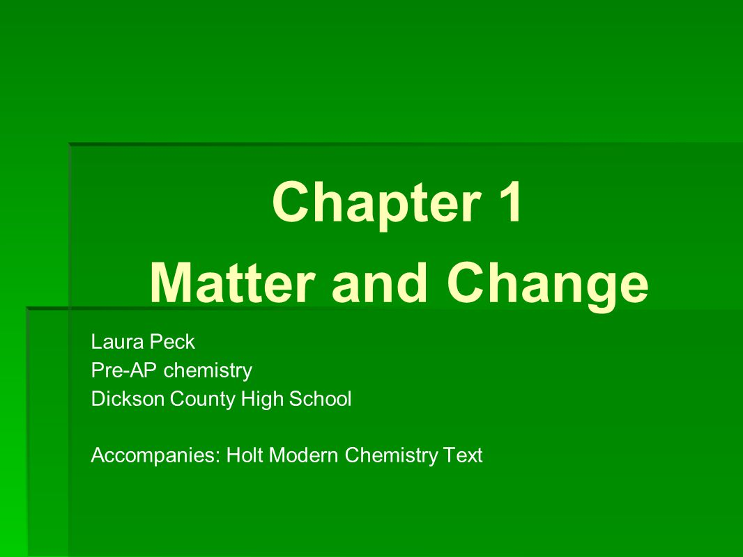Objectives The science of chemistry Matter and its Properties Elements
