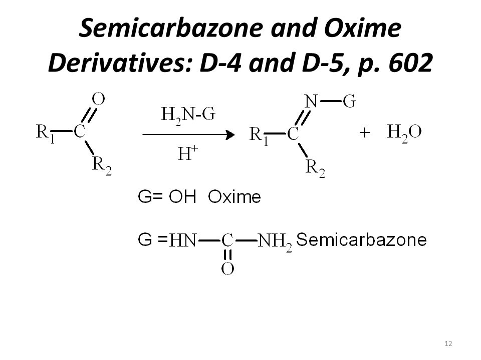 Semicarbazone and Oxime Derivatives: D-4 and D-5, p. 602