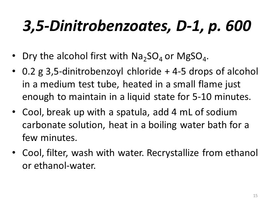 3,5-Dinitrobenzoates, D-1, p. 600