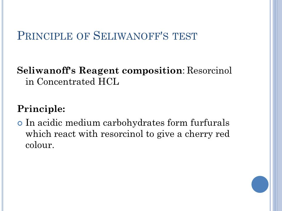 Principle of Seliwanoff s test