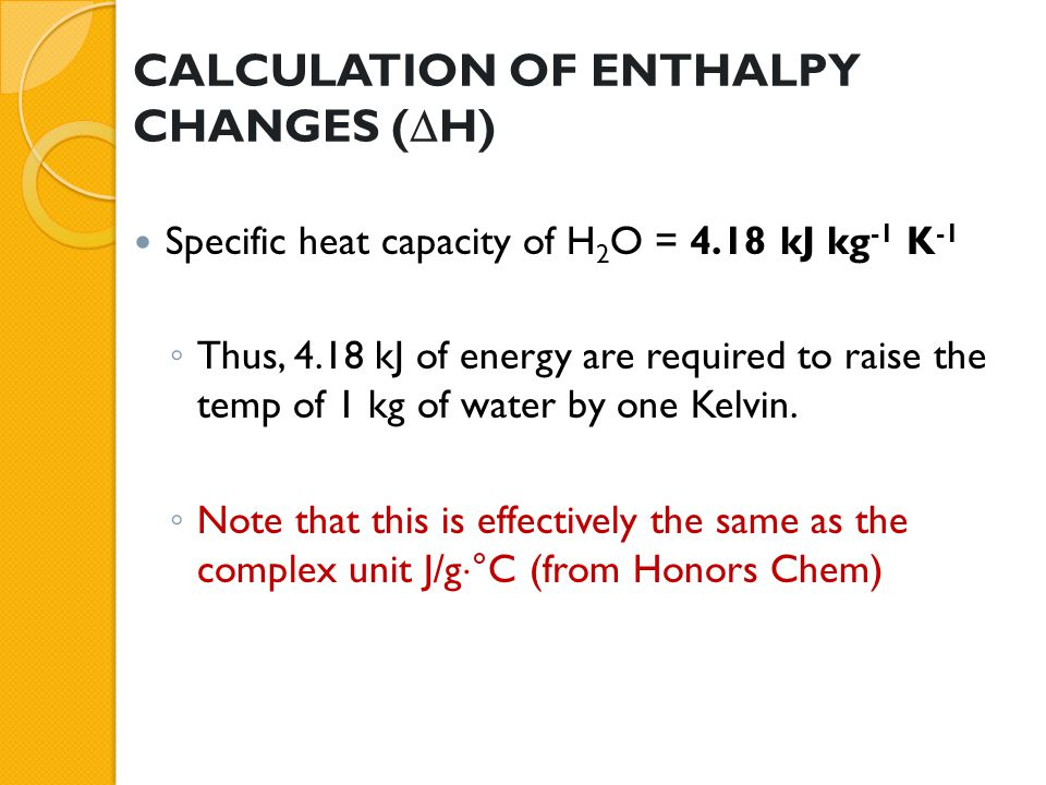 CALCULATION OF ENTHALPY CHANGES (H)