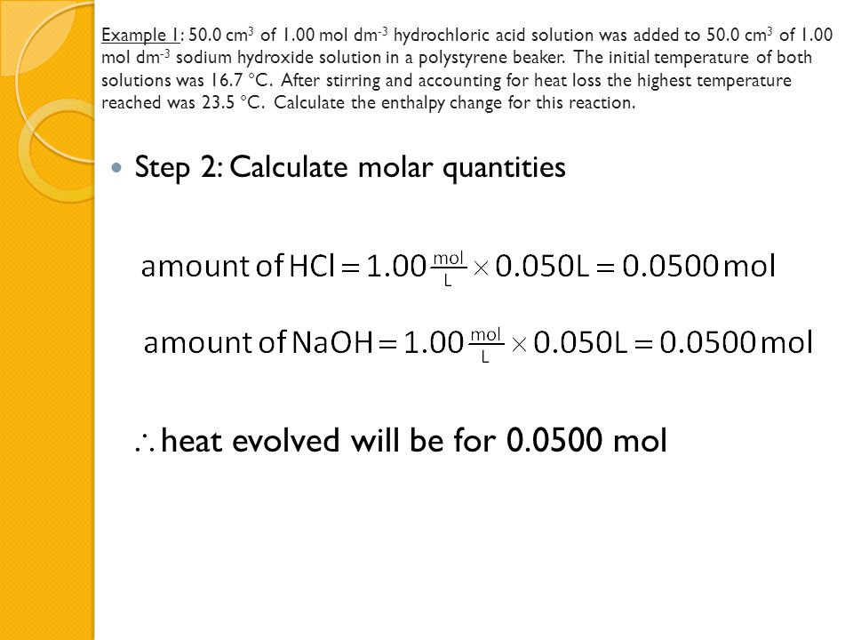 heat evolved will be for 0.0500 mol
