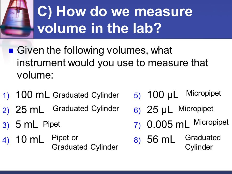 C) How do we measure volume in the lab