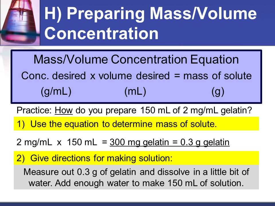 H) Preparing Mass/Volume Concentration