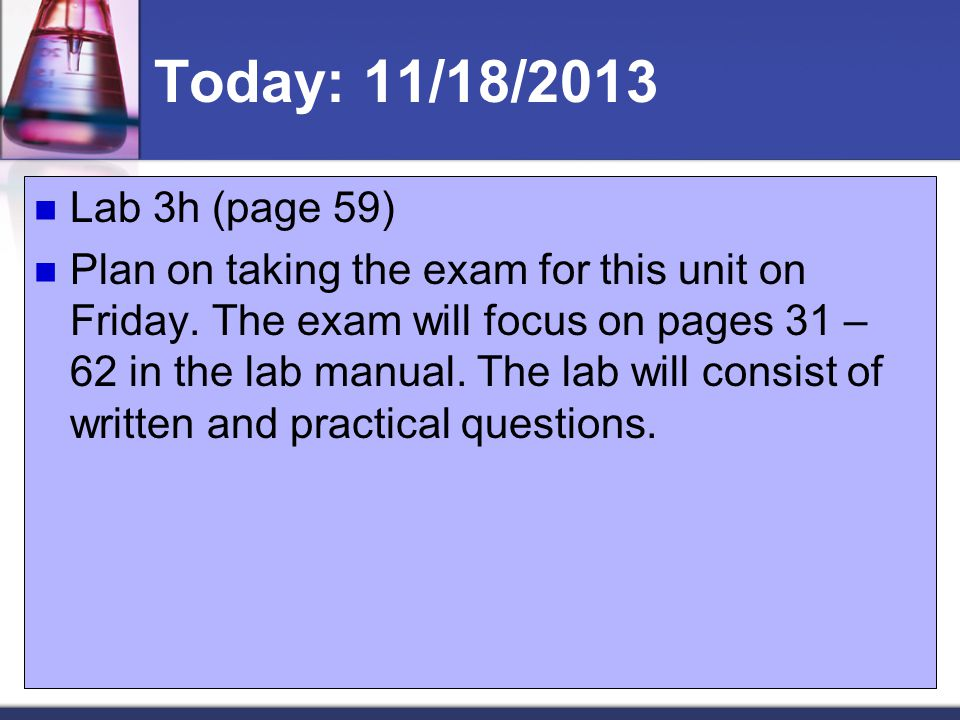 Today: 11/18/2013 Lab 3h (page 59)