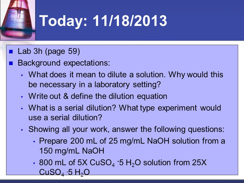 Today: 11/18/2013 Lab 3h (page 59) Background expectations:
