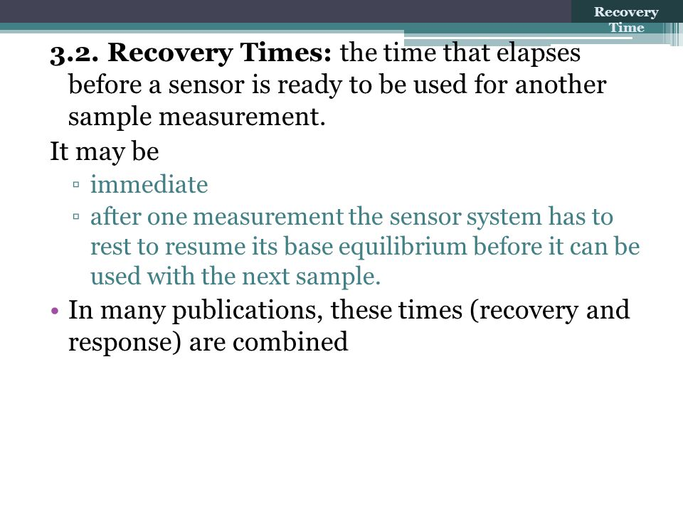 In many publications, these times (recovery and response) are combined