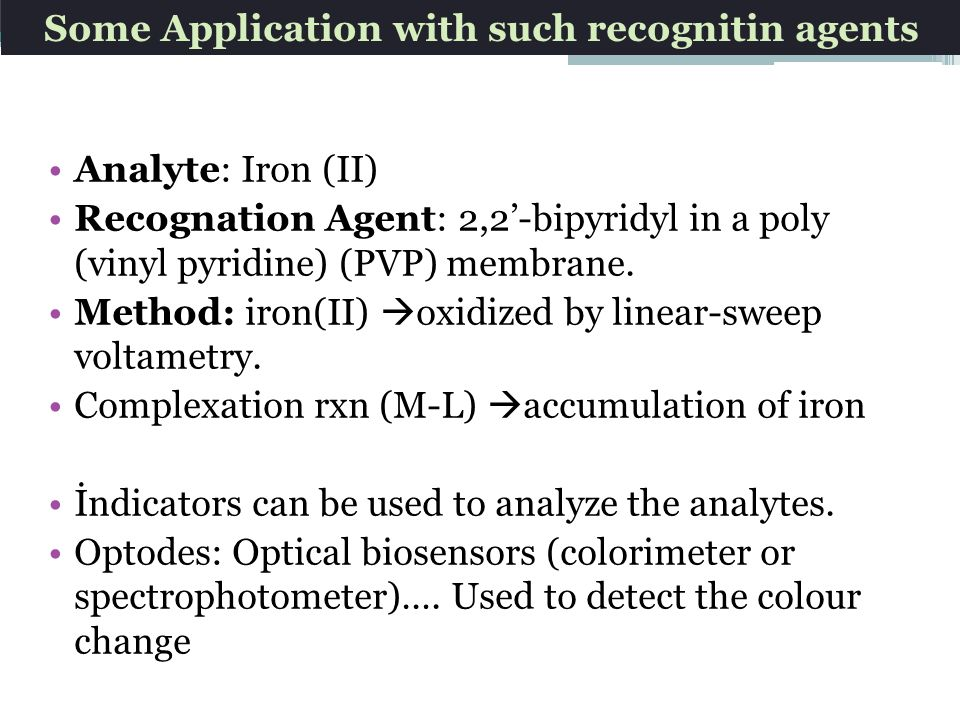 Some Application with such recognitin agents