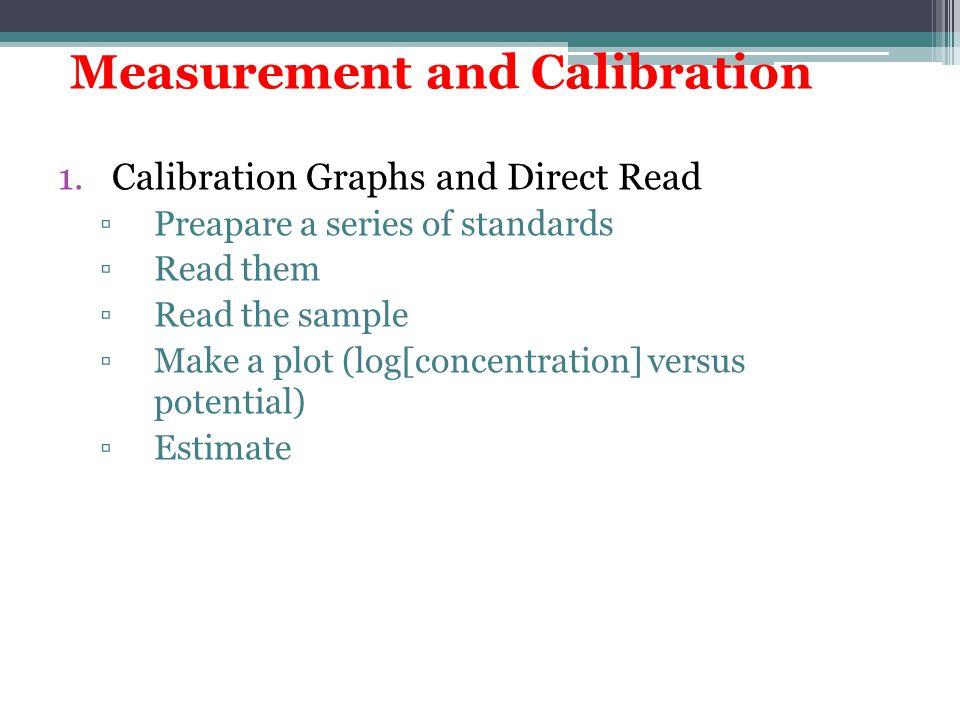 Measurement and Calibration