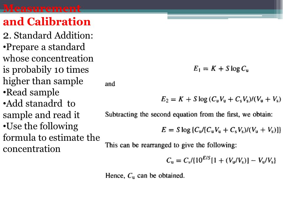 Measurement and Calibration 2. Standard Addition:
