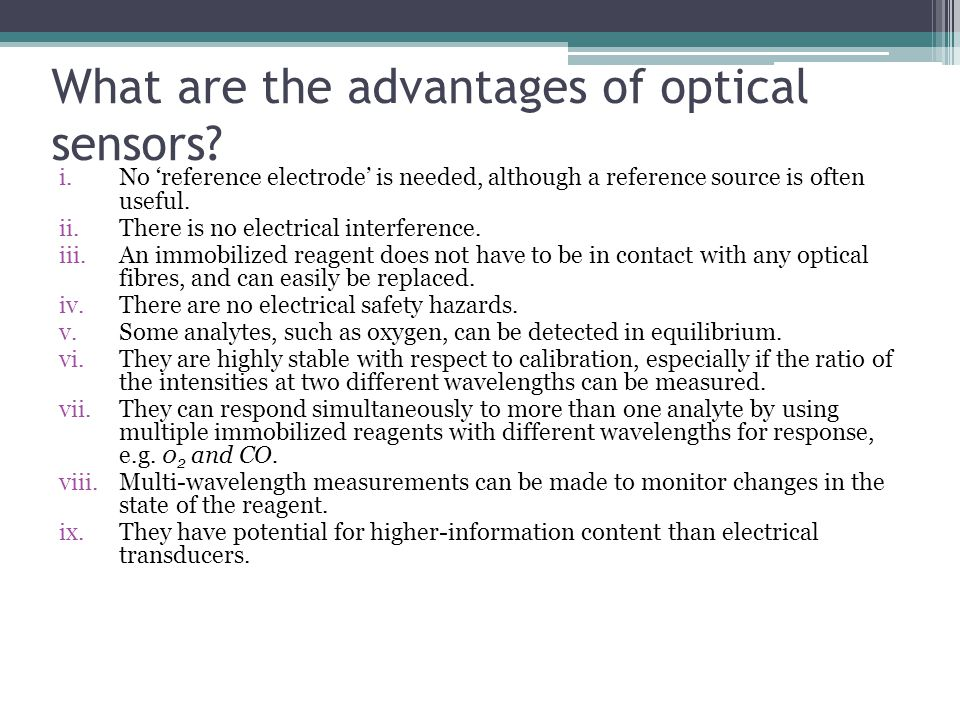 What are the advantages of optical sensors