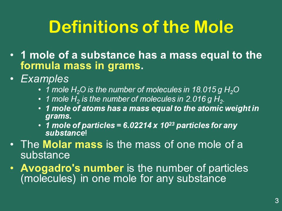 Definitions of the Mole