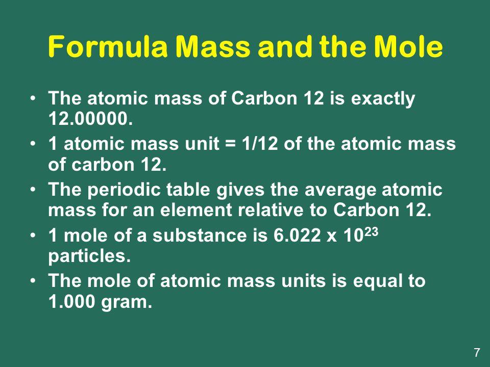 Formula Mass and the Mole