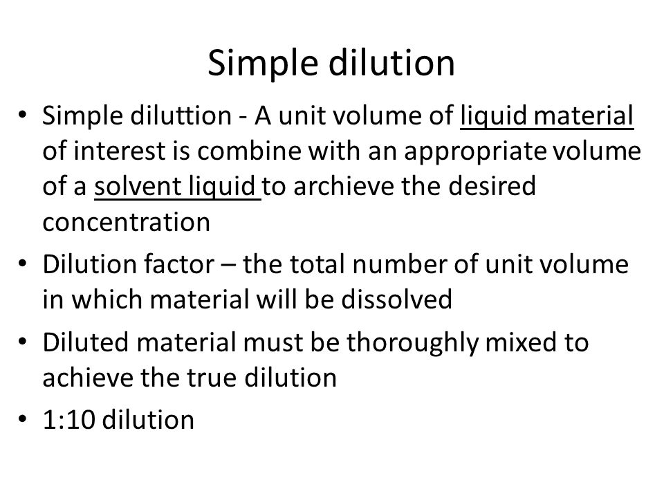 Simple dilution