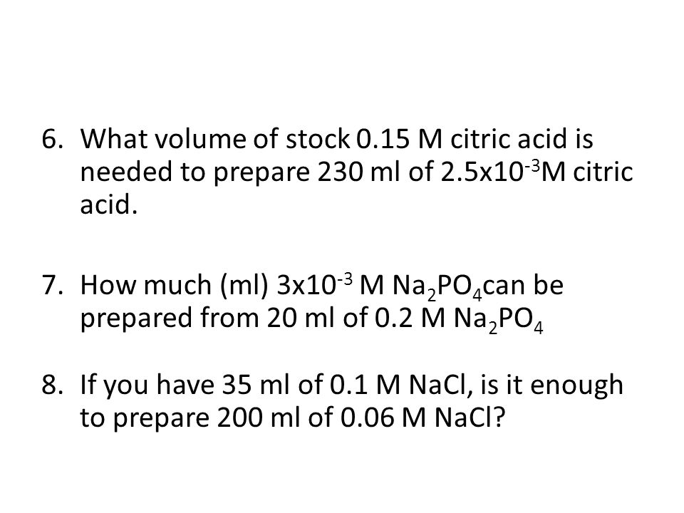 What volume of stock 0.15 M citric acid is needed to prepare 230 ml of 2.5x10-3M citric acid.