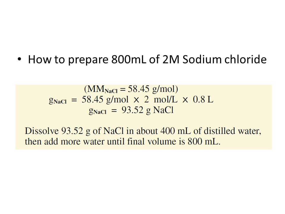 How to prepare 800mL of 2M Sodium chloride