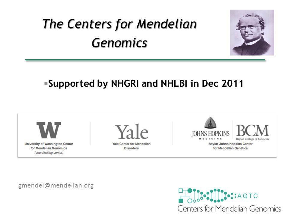 The Centers for Mendelian Genomics