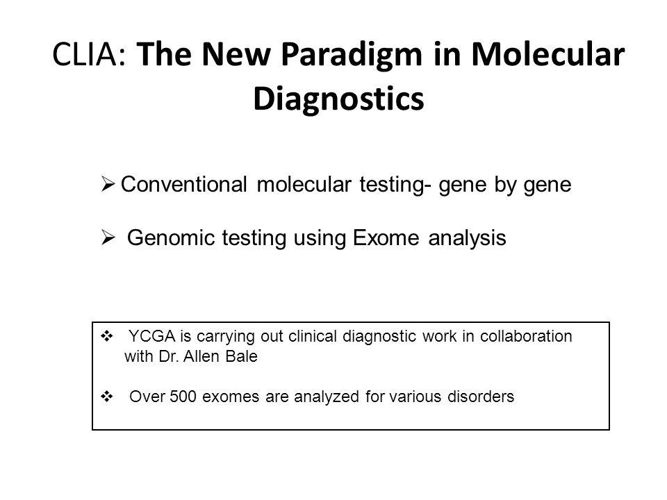 CLIA: The New Paradigm in Molecular Diagnostics