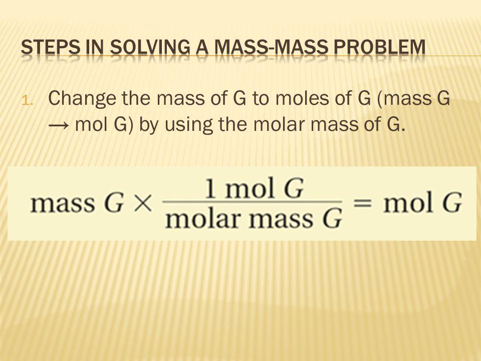 Steps in Solving a Mass-Mass Problem