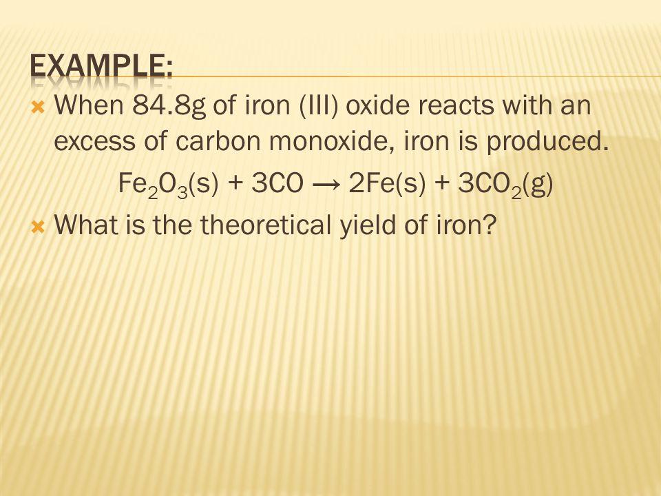 Fe2O3(s) + 3CO → 2Fe(s) + 3CO2(g)