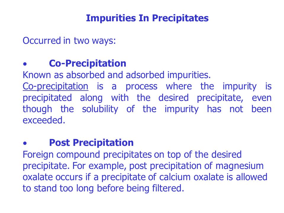 Impurities In Precipitates