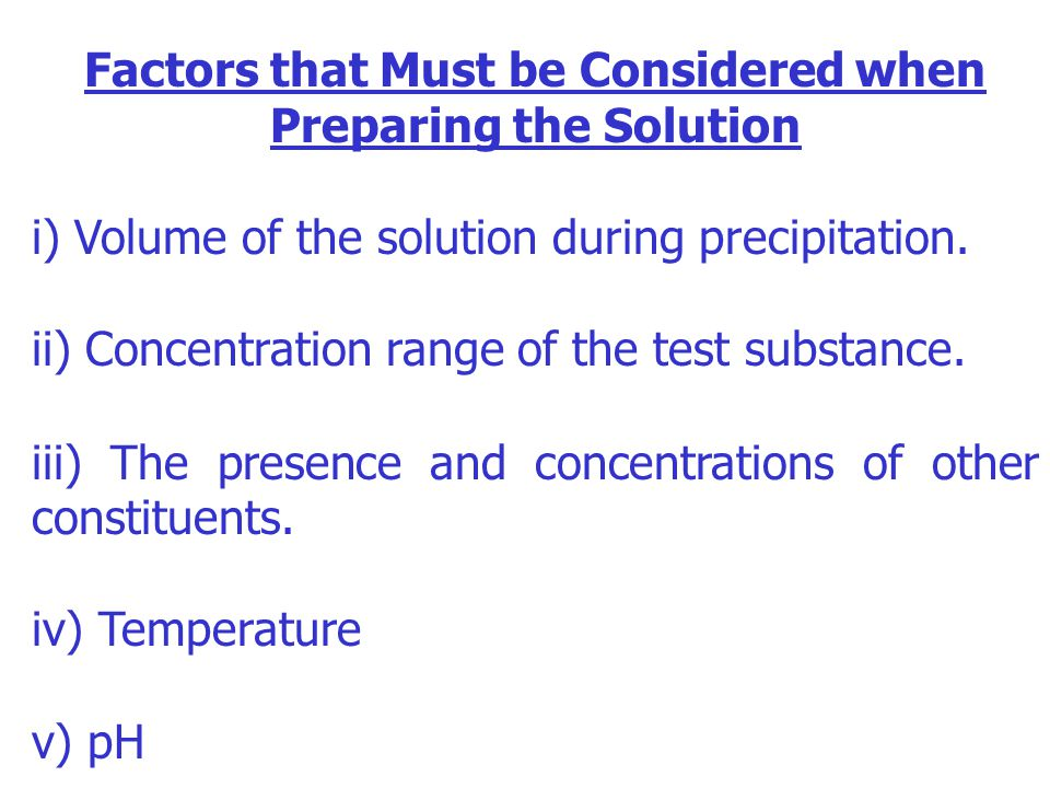 Factors that Must be Considered when Preparing the Solution
