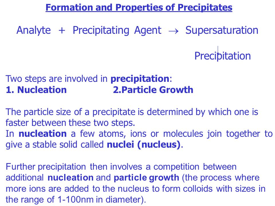 Formation and Properties of Precipitates