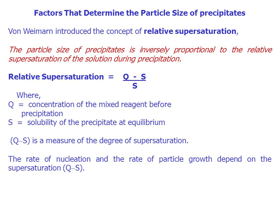 Factors That Determine the Particle Size of precipitates