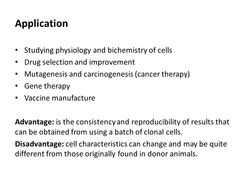 Application Studying physiology and bichemistry of cells