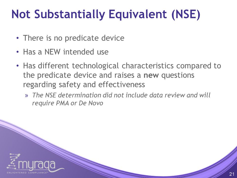 Not Substantially Equivalent (NSE)