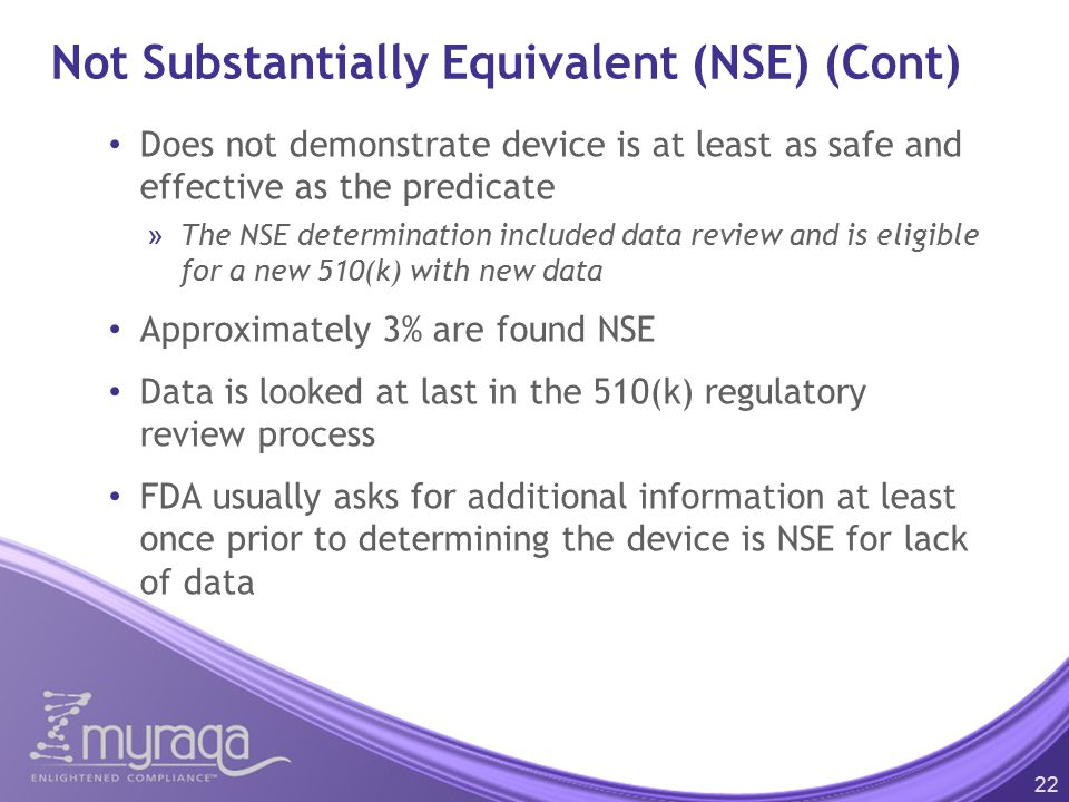 Not Substantially Equivalent (NSE) (Cont)