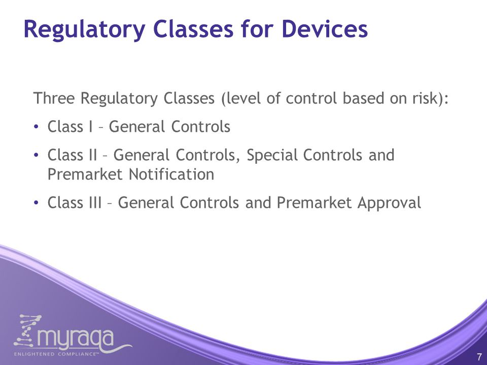 Regulatory Classes for Devices