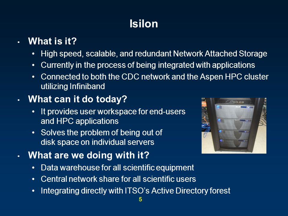 Isilon What is it What can it do today What are we doing with it