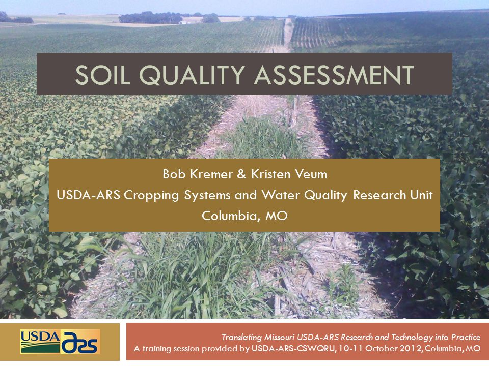 SOIL QUALITY ASSESSMENT