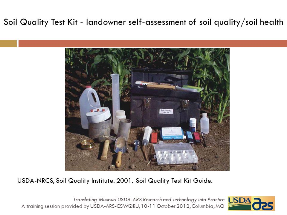 Soil Quality Test Kit - landowner self-assessment of soil quality/soil health