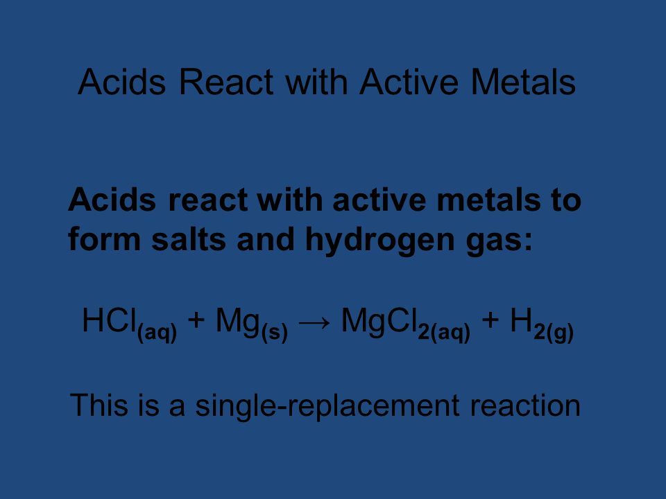 Acids React with Active Metals